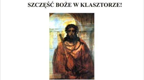 """""""Szczęść Boże w klasztorze"""""""