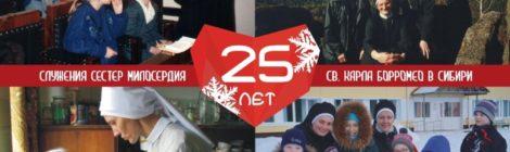 25-LECIE POSŁUGI SIÓSTR BOROMEUSZEK NA SYBERII